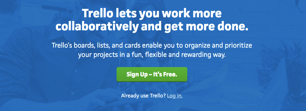 Trello lets you work more collaboratively and get more done.